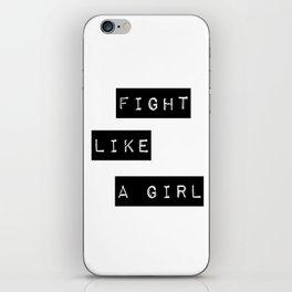 Fight like a girl iPhone Skin