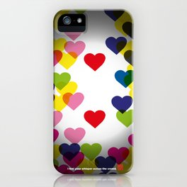 I feel your whisper across the crowd. iPhone Case