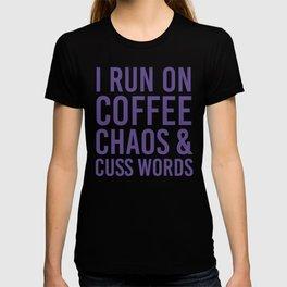I Run On Coffee, Chaos & Cuss Words (Ultra Violet) T-shirt