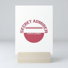 Cute & lovely Admirer Tee Design Stalker Mini Art Print