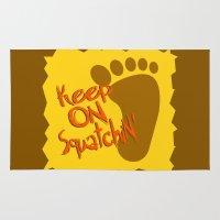 sasquatch Area & Throw Rugs featuring Keep On Squatchin'  |  Sasquatch  |  Bigfoot  |  Yeti by Silvio Ledbetter