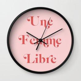 Une Femme Libre Wall Clock