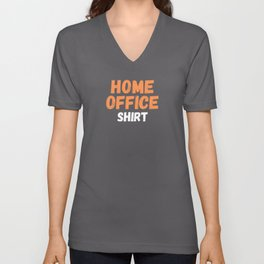Home Office Shirt Unisex V-Neck