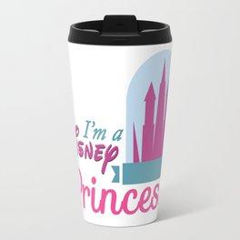 I'm a Princess Travel Mug