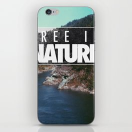 Free in Nature iPhone Skin