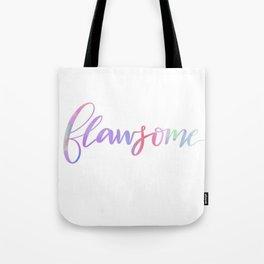 Flawsome Tote Bag