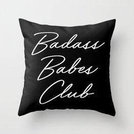 Badass Babes Club 1 Throw Pillow