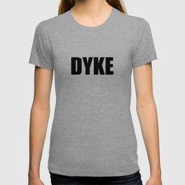 Dyke T-shirt