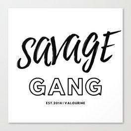 Savage Gang Gang Canvas Print