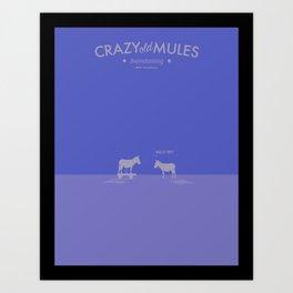 Crazy old Mule / Mule of Troy Art Print