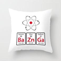 BaZnGa! Throw Pillow