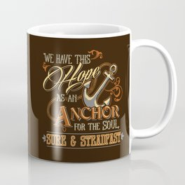 Anchor for the Soul Coffee Mug