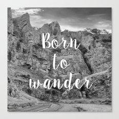 Born To Wander Canvas Print