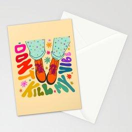 Don't Kill My Vibe Stationery Cards