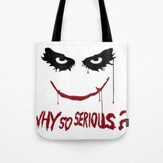 Joker - Why so serious? Tote Bag