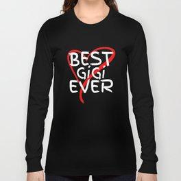 Best GiGi Ever Cute Mothers Day Gift T-Shirt Long Sleeve T-shirt