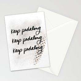 Keep Pedaling Stationery Cards