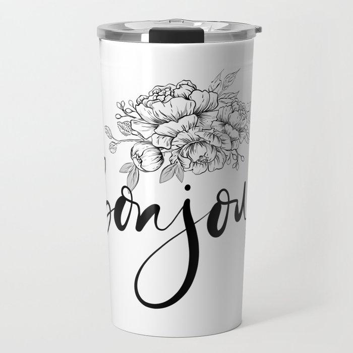 Bonjour ,french hello,floral design Travel Mug