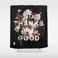 insects Shower Curtains featuring No Thanks I'm Good by Heather Landis