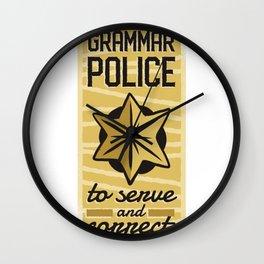 Grammar Police to Serve and Correct Teacher print Wall Clock