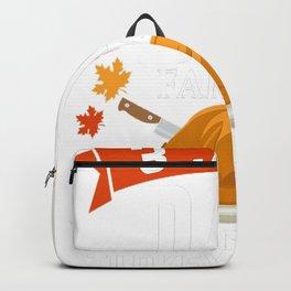3 jobs dad farmer turkey carver Thanksgiving Backpack