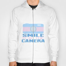 Smile For The Camera; Hoody