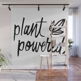 Plant Powered Wall Mural