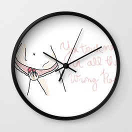 the way you touch me Wall Clock