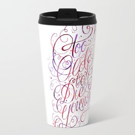 Too Old to Die Young Travel Mug