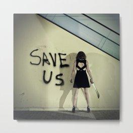 Save Us Metal Print