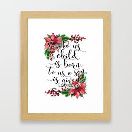 Christmas bible verse typography art Isaiah 9:6 HOLIDAZE Framed Art Print