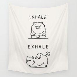 Inhale Exhale Pomeranian Wall Tapestry