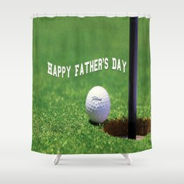Happy Father's Day Shower Curtain