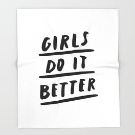 Girls Do It Better black and white modern typography quote poster canvas wall art home decor Throw Blanket