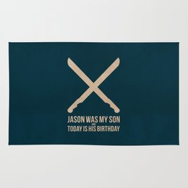 Jason Was My Son Rug