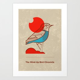 The Wind-Up Bird Chronicle Art Print