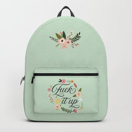 F*$k it up Backpack