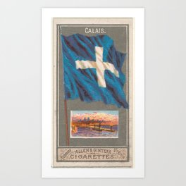 Calais, from the City Flags series (N6) for Allen & Ginter Cigarettes Brands Art Print