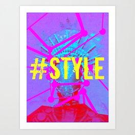 #STYLE Art Print