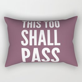 This Too Shall Pass- Wine  Rectangular Pillow