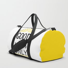 Good vibes only Duffle Bag