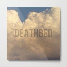 deathbed Metal Print