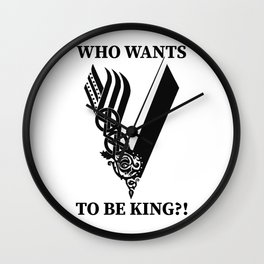 Who wants to be king?! Wall Clock