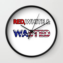 Red White & Wasted Patriotic Flag America Wall Clock