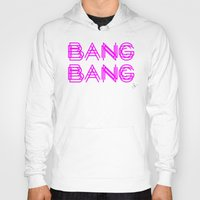 minaj Hoodies featuring BANG BANG by Joe Alexander