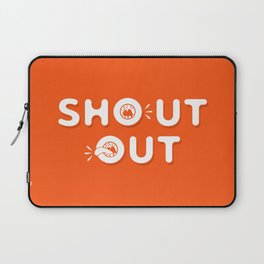 Shout Out Fun Typography Laptop Sleeve