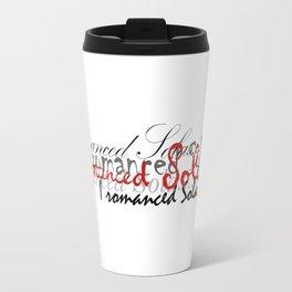 Romanced Travel Mug