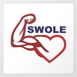 swole- Art Print