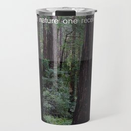 Muir Woods Quote 1 Travel Mug