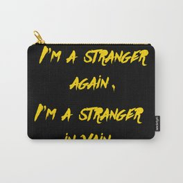 I'm a stranger Yellow on Black Writing Carry-All Pouch